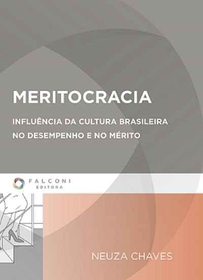 Photo of Meritocracia: Influência da cultura brasileira no desempenho e no mérito