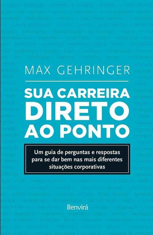 """Max Gehringer lança """"Sua carreira direto ao ponto"""""""