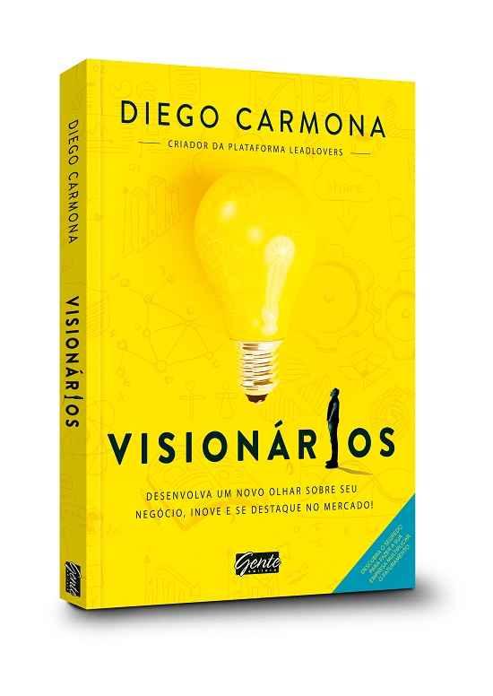 Aprenda a ser um empreendedor visionário