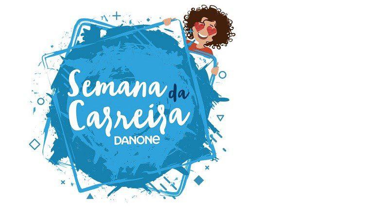 Danone promove semana da carreira